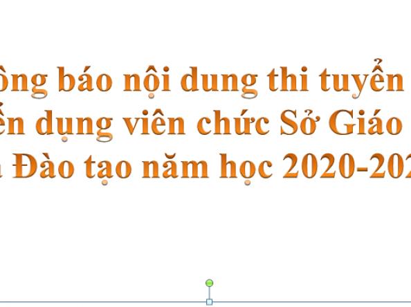 Thông báo nội dung thi tuyển Kỳ tuyển dụng viên chức Sở Giáo dục và Đào tạo Bình Định năm học 2020-2021